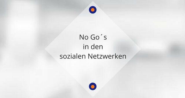 NoGo – die fiesen Unarten in den sozialen Netzwerken