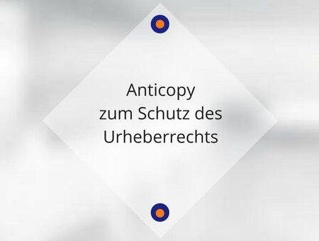 Anticopy zum Schutz des Urheberrechts