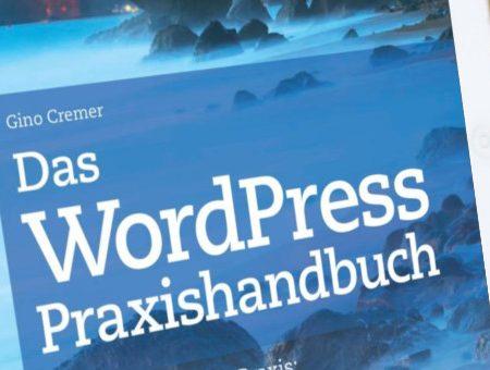 Rezension – Das WordPress Praxishandbuch von Gino Cremer