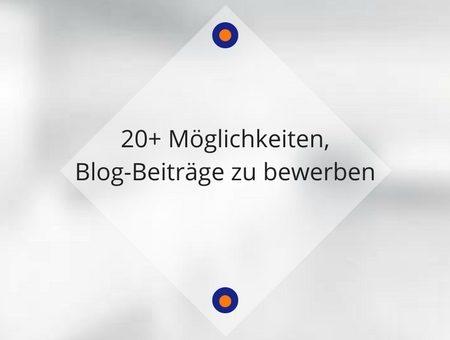 Wie und wo kann man seine Blogbeiträge bewerben?
