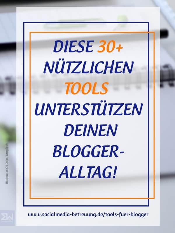 Hier findest du über 30 nützliche Tools für deinen Blogger-Alltag