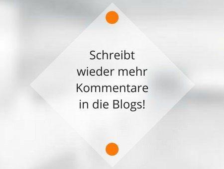 Schreibt mehr Kommentare in die Blogs