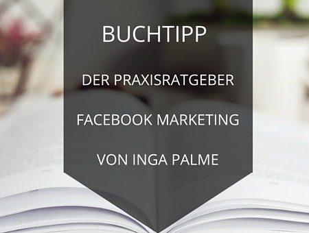 Buchtipp: Der Praxisratgeber Facebook Marketing