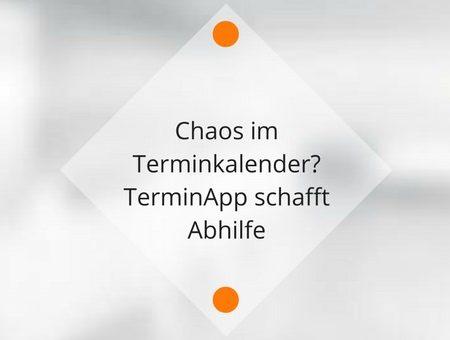 Chaos im Terminkalender? TerminApp schafft Abhilfe