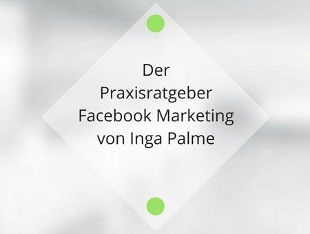 Buchtipp: Der Praxisratgeber Facebook Marketing