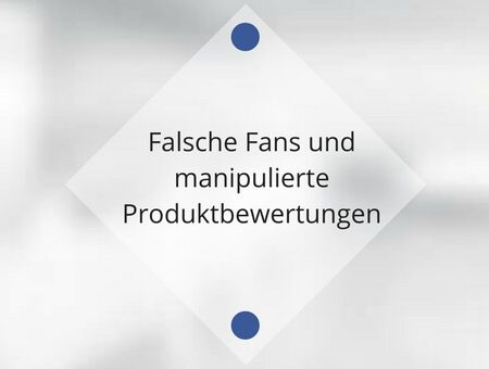Falsche Fans und manipulierte Produktbewertungen