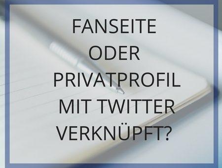 Ist die Facebook Fanseite oder das Facebook Profil mit Twitter verknüpft?