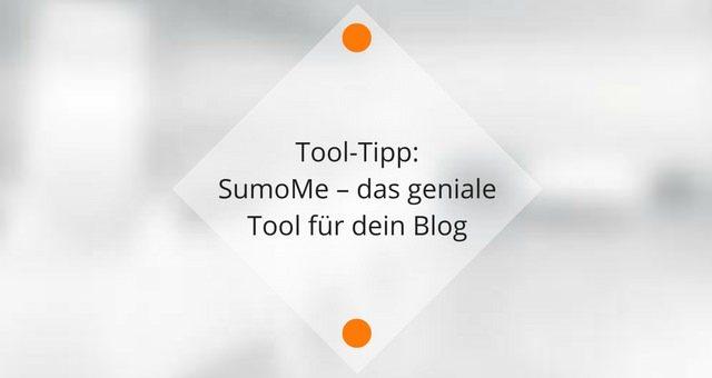 Sumo – das geniale Tool für dein Blog