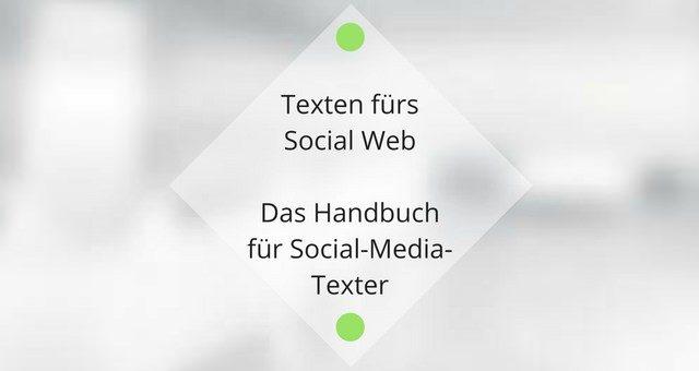 Rezension Texten fürs Social Web – ein #MustHave Handbuch